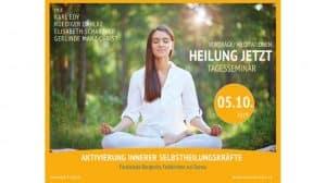 Tagesseminar Heilung Jetzt – Aktivierung innerer Selbstheilungskräfte